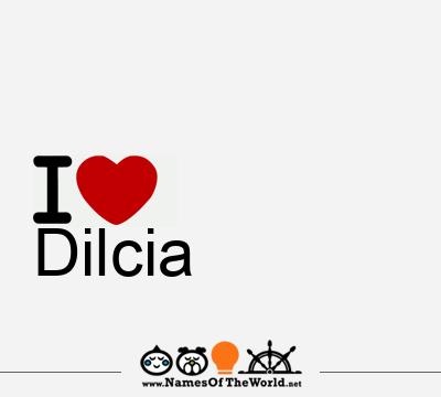 Dilcia