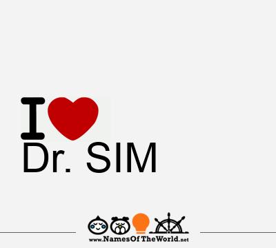 Dr. SIM