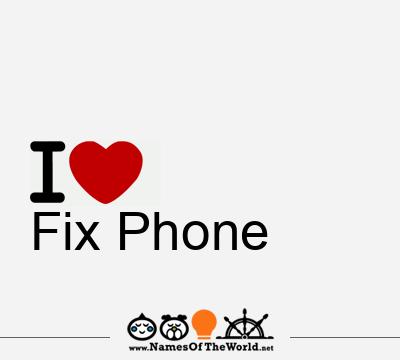 Fix Phone