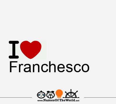 Franchesco