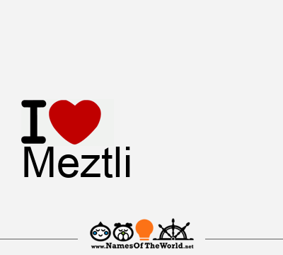 Meztli
