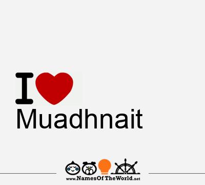 Muadhnait