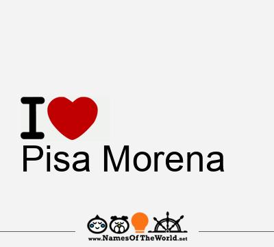 Pisa Morena