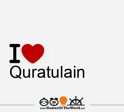 Quratulain | Quratulain name | meaning of Quratulain