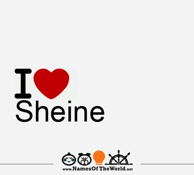 Sheine