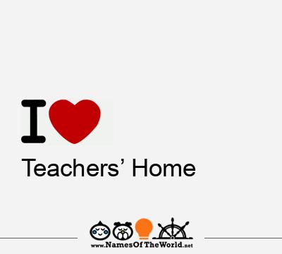 Teachers' Home