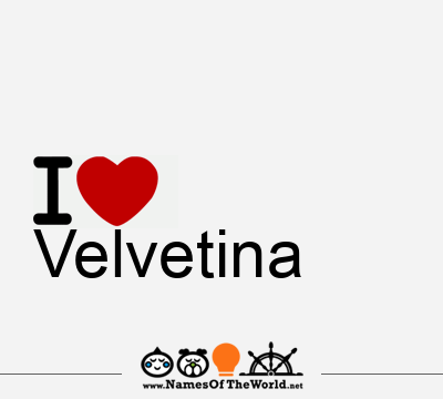 Velvetina