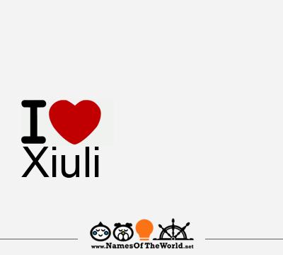Xiuli
