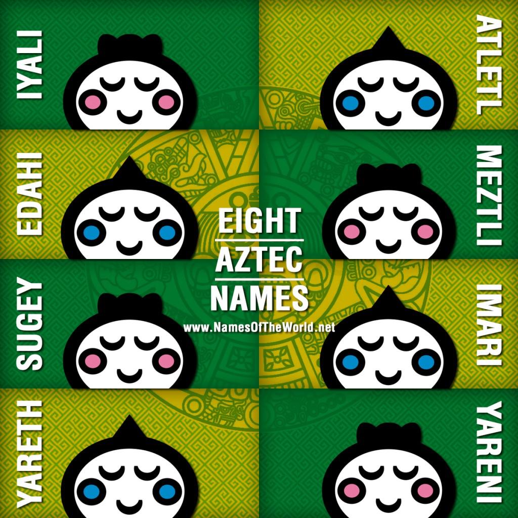 8-AZTEC-NAMES